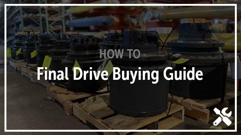 Final drive buying guide.